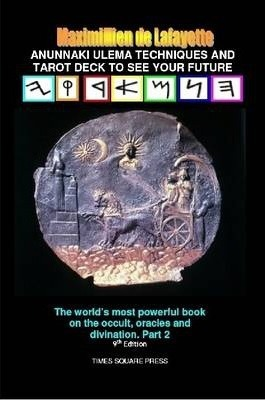 Anunnaki Ulema Techniques and Tarot Deck To See Your Future. Vol.2