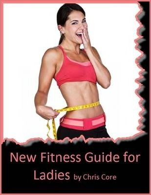 New Fitness Guide For Ladies