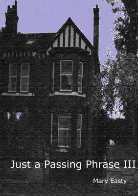 Just a Passing Phrase III