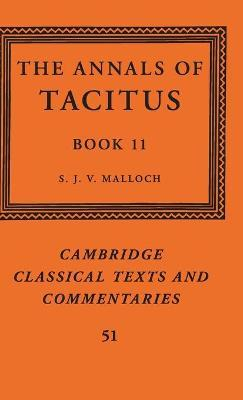 Cambridge Classical Texts and Commentaries: The Annals of Tacitus: Book 11 Series Number 51