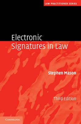Law Practitioner Series: Electronic Signatures in Law