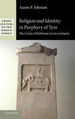 Religion and Identity in Porphyry of Tyre