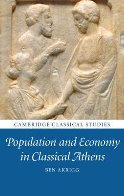 Cambridge Classical Studies: Population and Economy in Classical Athens
