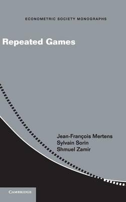 Econometric Society Monographs: Repeated Games Series Number 55