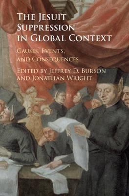 The Jesuit Suppression in Global Context