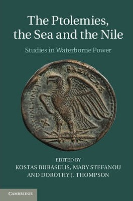 The Ptolemies, the Sea and the Nile