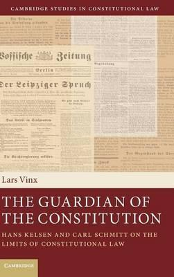 Cambridge Studies in Constitutional Law: The Guardian of the