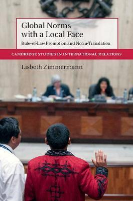 Global Norms with a Local Face  Rule-of-Law Promotion and Norm Translation