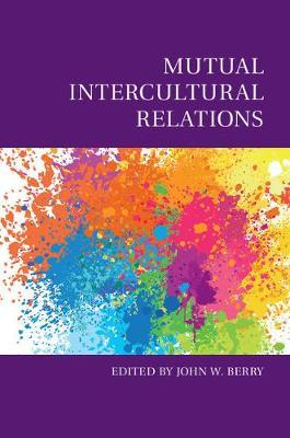 Culture and Psychology: Mutual Intercultural Relations