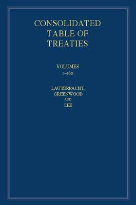 International Law Reports, Consolidated Table of Treaties  Volumes 1-160