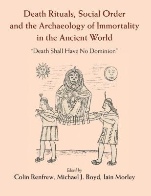 Death Rituals and Social Order in the Ancient World