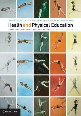 Health and Physical Education : Preparing Educators for the Future