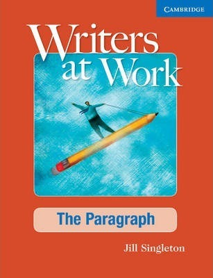 Astrosadventuresbookclub.com Writers at Work: The Paragraph Student's Book and Writing Skills Interactive Pack Image