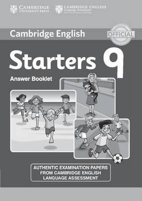 Cambridge English Young Learners 9 Starters Answer Booklet: Authentic Examination Papers from Cambridge English Language Assessment