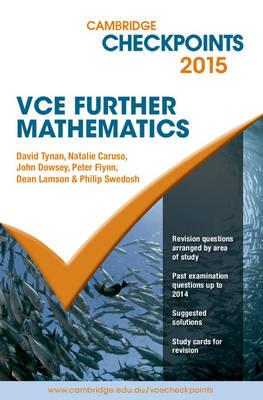 Cambridge Checkpoints VCE Mathematical Methods CAS Units 3 and 4 2015 by John...