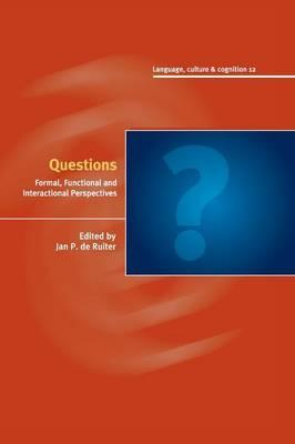 Questions: Formal, Functional and Interactional Perspectives