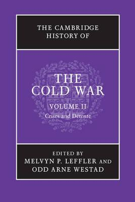 The Cambridge History of the Cold War: Volume 2