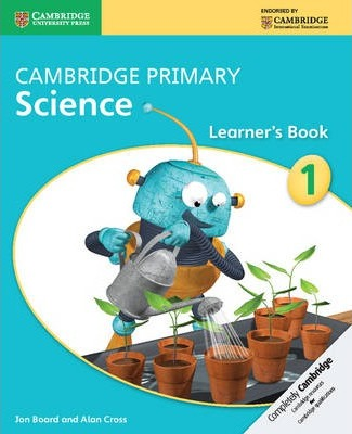 Cambridge Primary Science: Cambridge Primary Science Stage 1 Learner's Book
