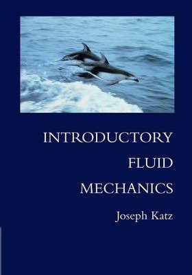 Introductory Fluid Mechanics