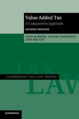Cambridge Tax Law Series: Value Added Tax: A Comparative Approach