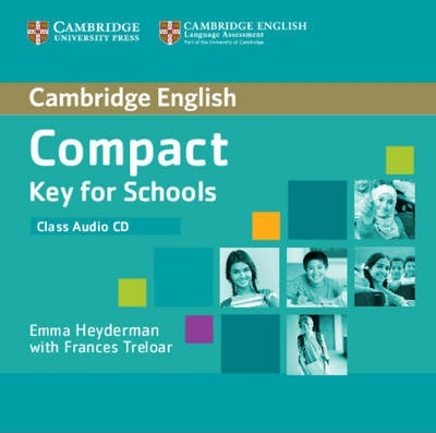 Compact Key for Schools Class Audio CD