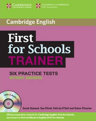 cambridge first trainer  First for Schools Trainer Upper-intermediate Six Practice Tests ...