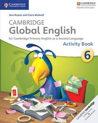 Cambridge Global English: Cambridge Global English Stage 6 Activity Book