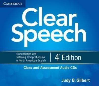 Clear Speech Class and Assessment Audio CDs (4)