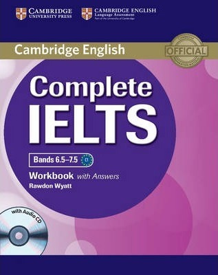Complete: Complete IELTS Bands 6.5-7.5 Workbook with Answers with Audio CD