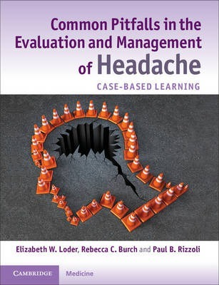 Common Pitfalls in the Evaluation and Management of Headache South Asian Edition
