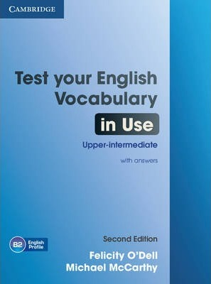Test Your English Vocabulary In Use Upper Intermediate Book With