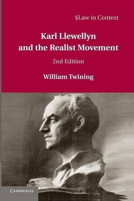 Karl Llewellyn and the Realist Movement