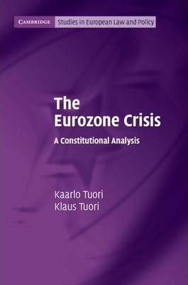 The Eurozone Crisis: A Constitutional Analysis