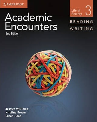 Academic Encounters Level 3 Student's Book Reading and Writing