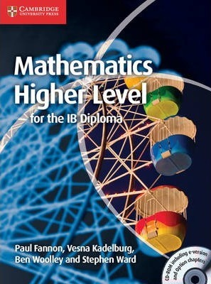 IB Diploma: Mathematics for the IB Diploma: Higher Level with CD-ROM