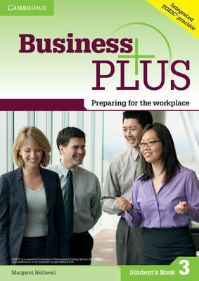 Business Plus Level 3 Student's Book: Preparing for the Workplace