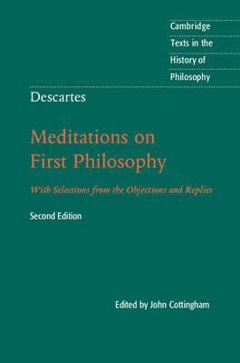 Descartes: Meditations on First Philosophy