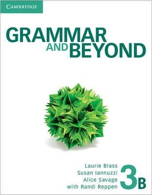 Grammar and Beyond Level 3 Student's Book B, Workbook B, and Writing Skills Interactive Pack