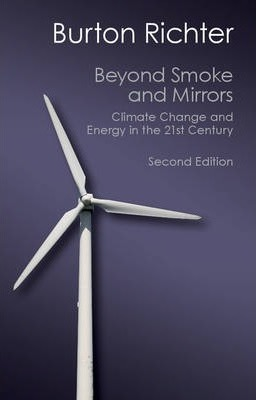 Canto Classics: Beyond Smoke and Mirrors: Climate Change and Energy in the 21st Century