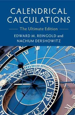 Calendrical Calculations : The Ultimate Edition