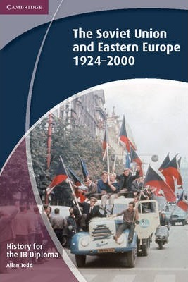 History for the IB Diploma: The Soviet Union and Eastern Europe 1924-2000