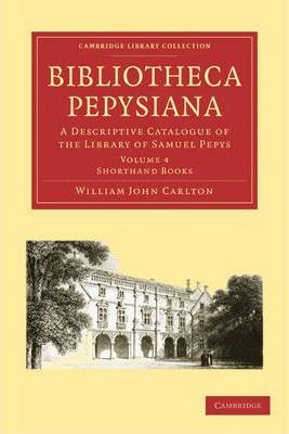 Cambridge Library Collection - History of Printing, Publishing and Libraries: Bibliotheca Pepysiana 4 Volume Paperback Set: A Descriptive Catalogue of the Library of Samuel Pepys