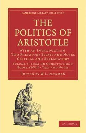 Politics Of Aristotle  Volume Paperback Set Politics Of Aristotle  Politics Of Aristotle  Volume Paperback Set Politics Of Aristotle Essay  On Constitutions Books