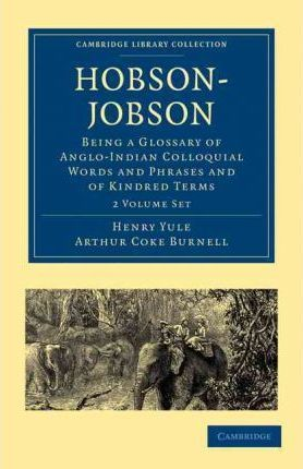 hobson jobson the definitive glossary of british india