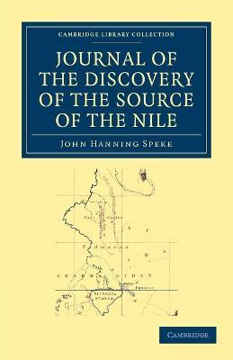 Cambridge Library Collection - African Studies: Journal of the Discovery of the Source of the Nile