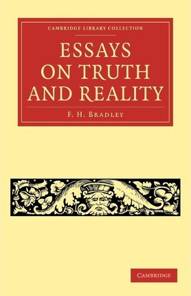 Cambridge Library Collection - Philosophy: Essays on Truth and Reality