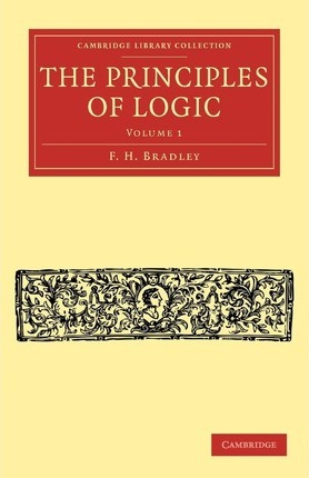 The The Principles of Logic 2 Volume Set The Principles of Logic: Volume 2