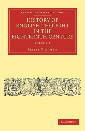 History of English Thought in the Eighteenth Century 2 Volume Set History of English Thought in the Eighteenth Century: Volume 2