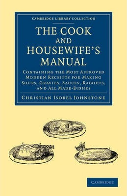 The Cook and Housewife's Manual