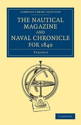 The Nautical Magazine and Naval Chronicle for 1840